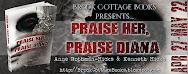 Praise Her, Praise Diana Blitz & Giveaway