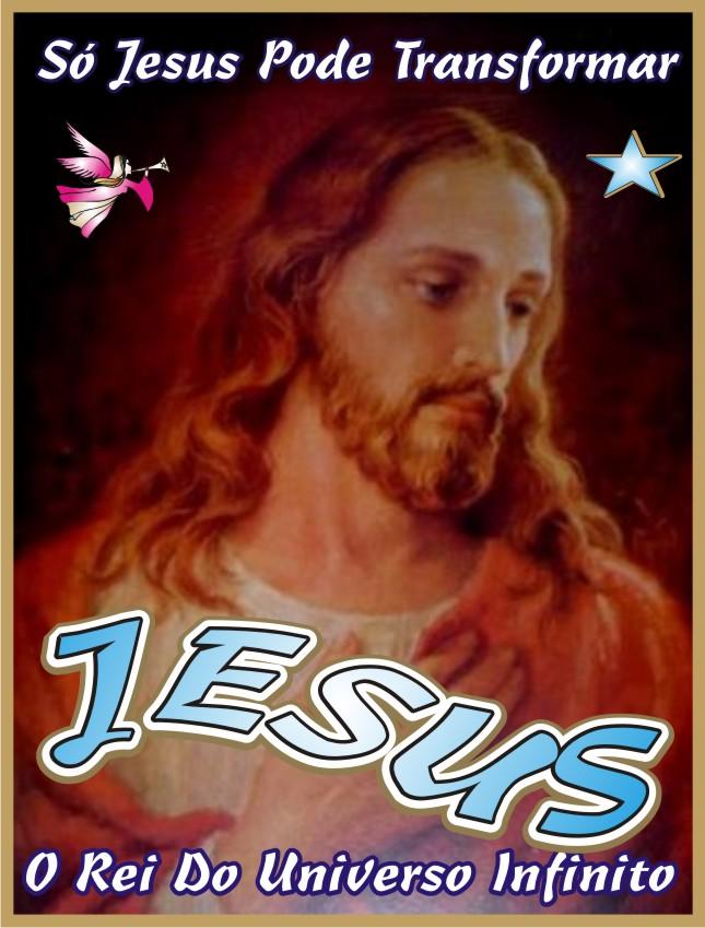 Jesus Cristo O rei dos reisdo Universo Infinito