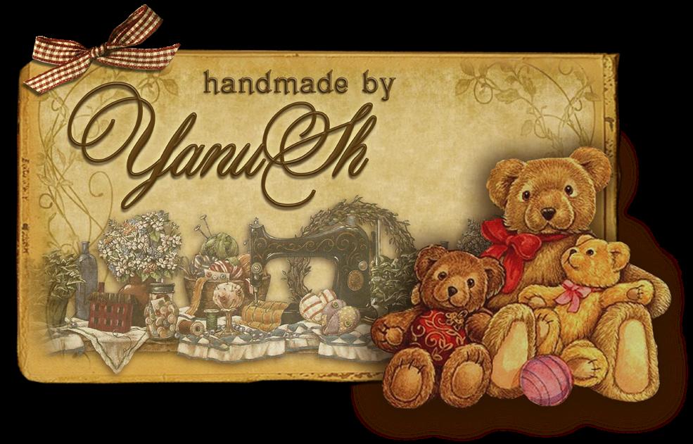 handmade by YanuSh