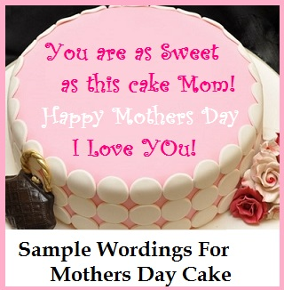 Mothers Day Cake Wordings
