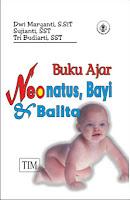 Buku Ajar Neonatus, Bayi dan Balita