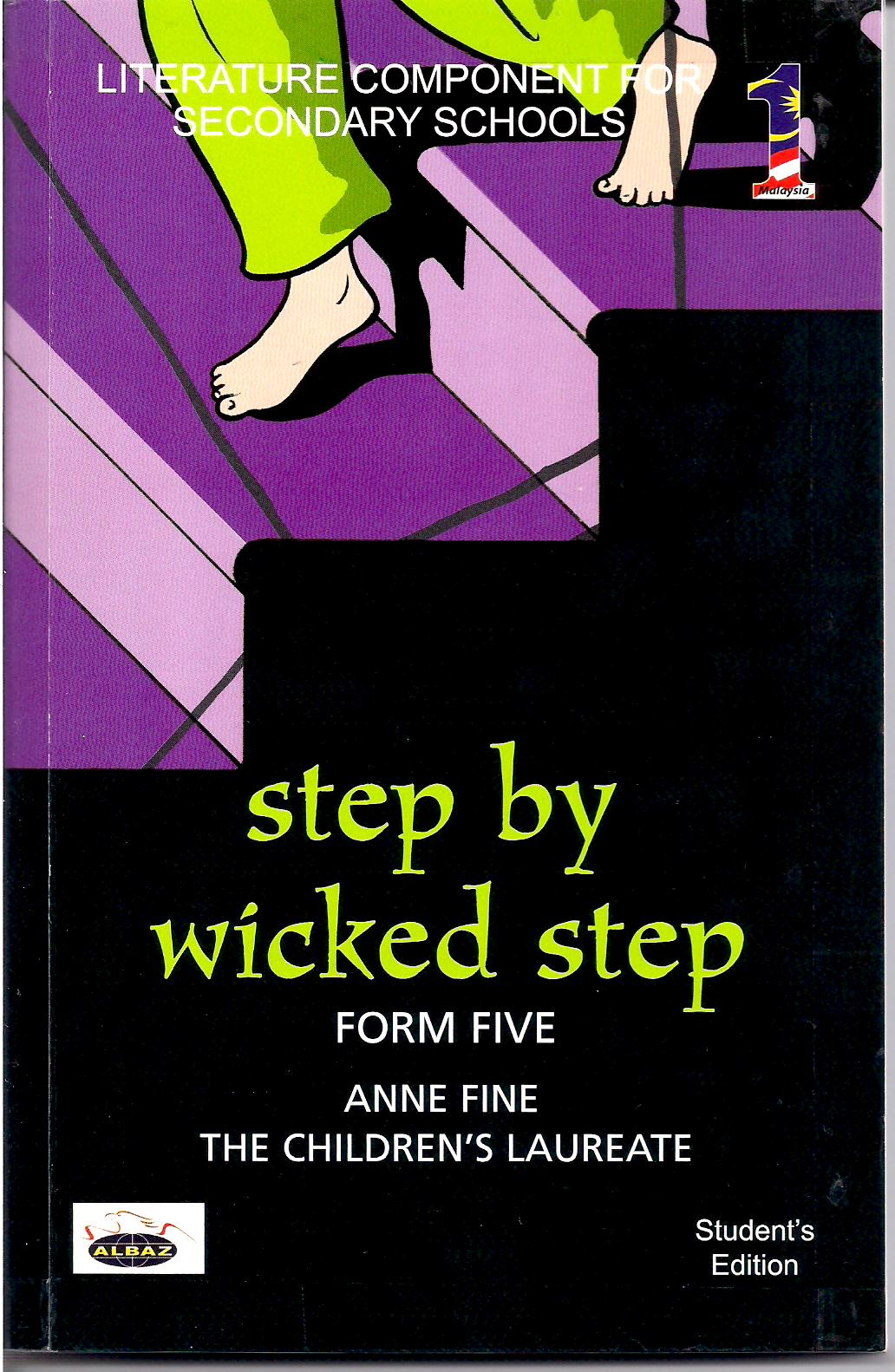 "lessons novel step by wicked step ""novel – step by wicked step"" by anne fine (selangor, kuala lumpur, putrajaya, negeri sembilan and malacca) unfortunately, the notes for step by wicked step ."