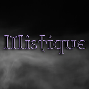 **Mistique**