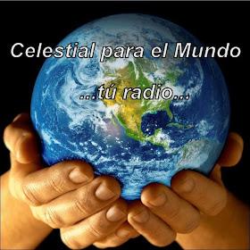 Celestial para el Mundo, tú radio