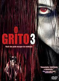 Download – O Grito 3 –  DVDRip AVI Dual Áudio + RMVB Dublado