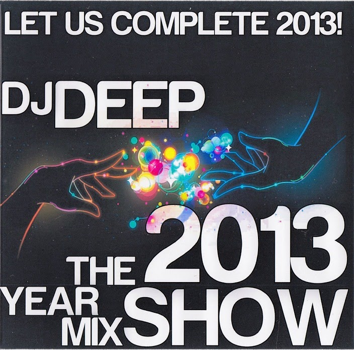 DJ Deep - The Yearmix Show 2013 ~ Mixfreaks Podcast