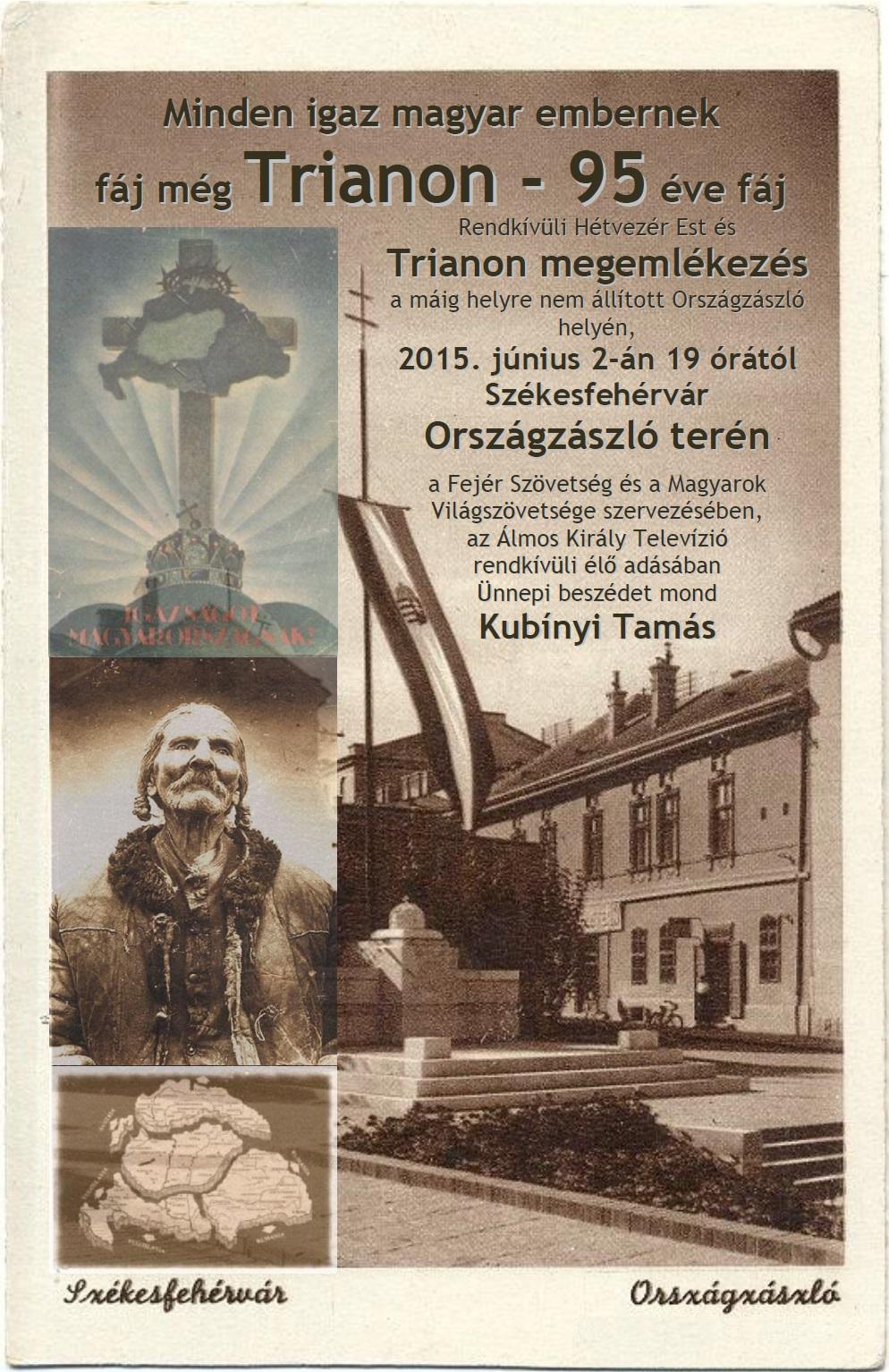 2015. június 2. Trianon 95 megemlékezés Fehérvárott a helyre nem állított Országzászló terén
