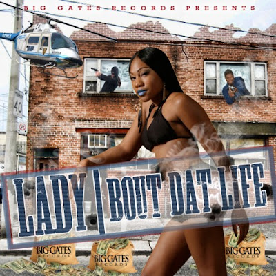 Lady-Bout_Dat_Life-(Bootleg)-2011