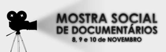 1ª Mostra Social de Documentários