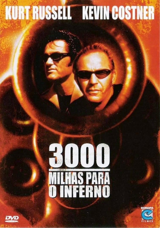 3000 Milhas Para o Inferno – Dublado (2001)