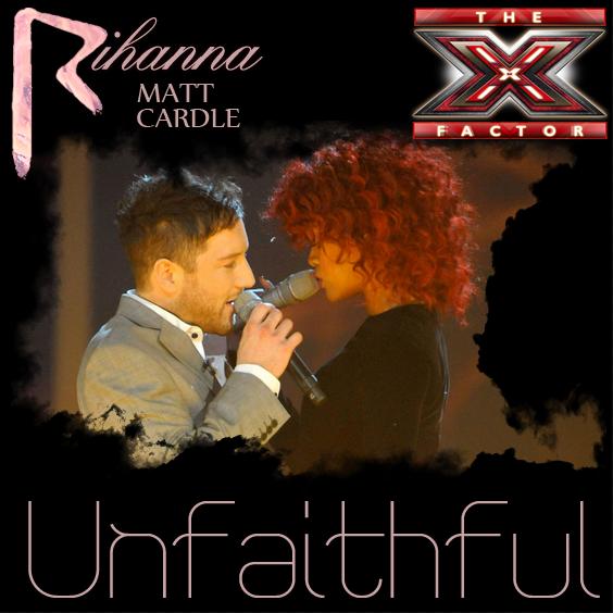 rihanna unfaithful album. Rihanna amp; Matt Cardle