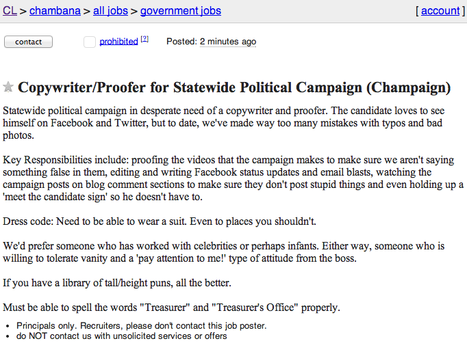 last week rich miller at capitol fax covered the prank ad that was posted to craigslist that sought a copywriterproofer for statewide political copywriter job description
