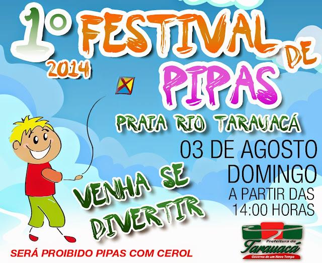 TARAUACÁ: PREFEITURA PROMOVE 1° FESTIVAL DE PIPAS NO PRÓXIMO DOMINGO, NA PRAIA DO RIO TARAUACÁ