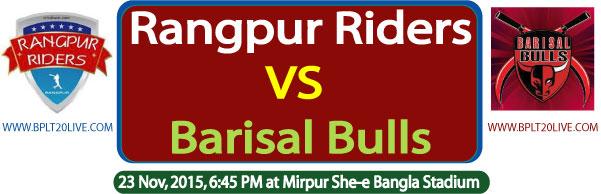 Rangpur Riders Vs Barisal Bulls BPL T20 Live Score Watch Online