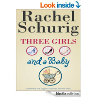 Three Girls and a Baby Kindle Edition by Rachel Schuri