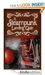 Free eBook Feature: The Steampunk Landing Quiz by Viscount Goatier