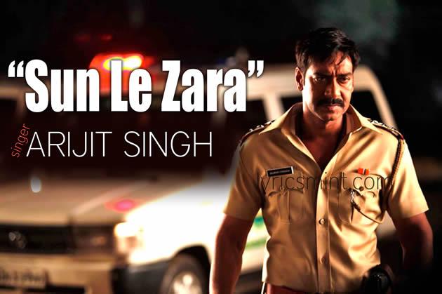 Sun Le Zara - Singham Returns feat. Ajay Devgn