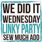 We Did It! Wednesday @ Sew Much Ado