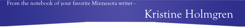 Kristine Holmgren, your favorite Minnesota writer