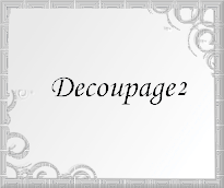 Decoupage 2
