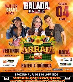 BALADA PRIME - ARRAIÁ DO DÓ PRODUÇÕES - Sábado,04 de Junho.
