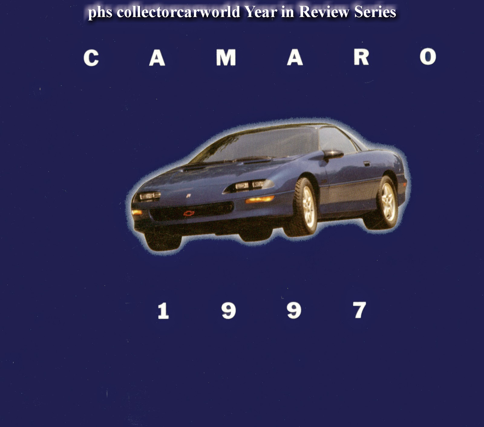 Year in Review 1997 Chevrolet Camaro Z28  phscollectorcarworld