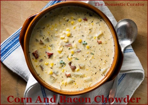 ... Domestic Curator: Corn And Bacon Chowder, Stove-Top or Crock Pot Style