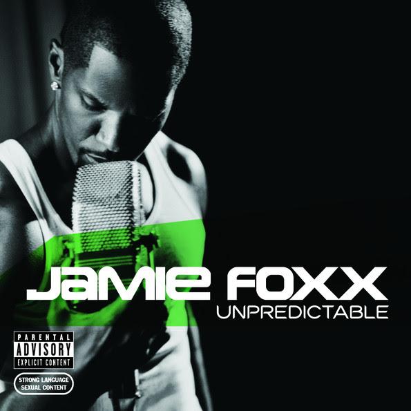 Jamie Foxx - Unpredictable Cover