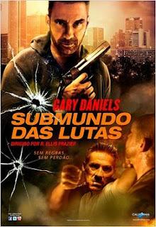 Baixar Filme Submundo das Lutas Dublado Torrent