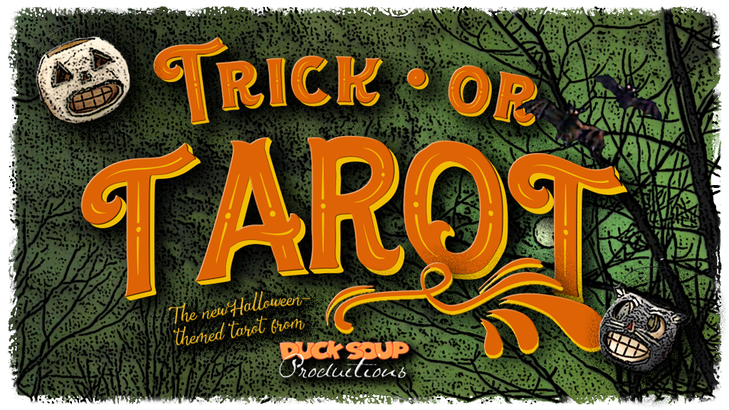 Trick or Tarot - The Halloween Tarot Deck from Duck Soup Productions