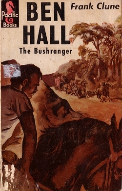 Ben Hall The Bushranger