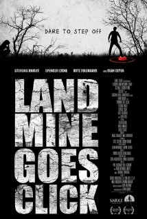 Landmine Goes Click (2015) - Movie Review