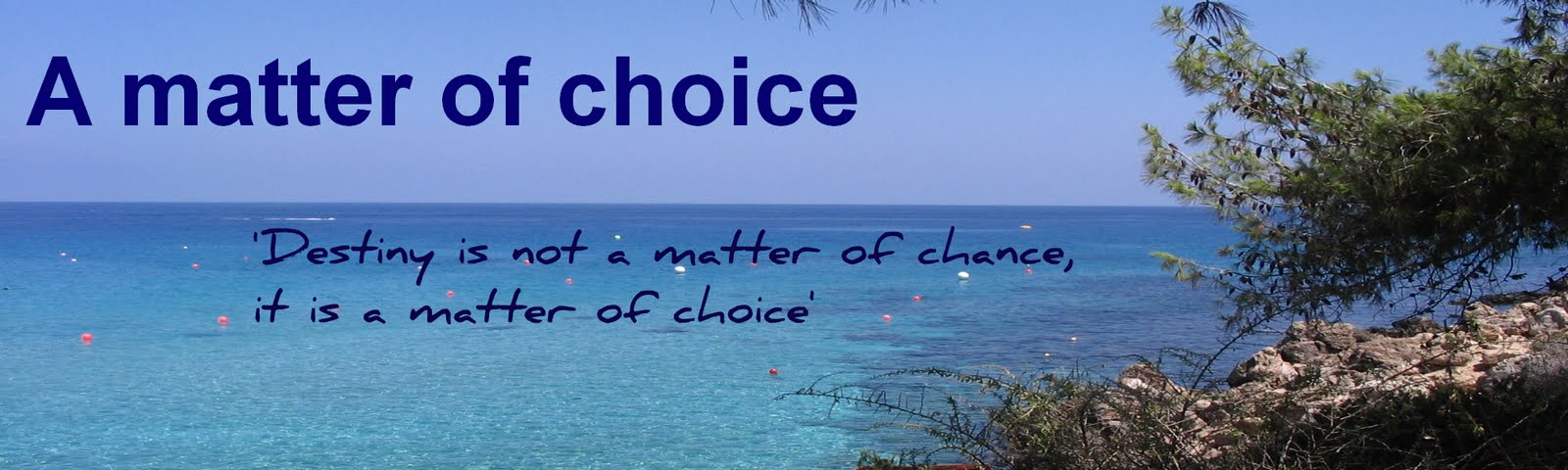 A matter of choice