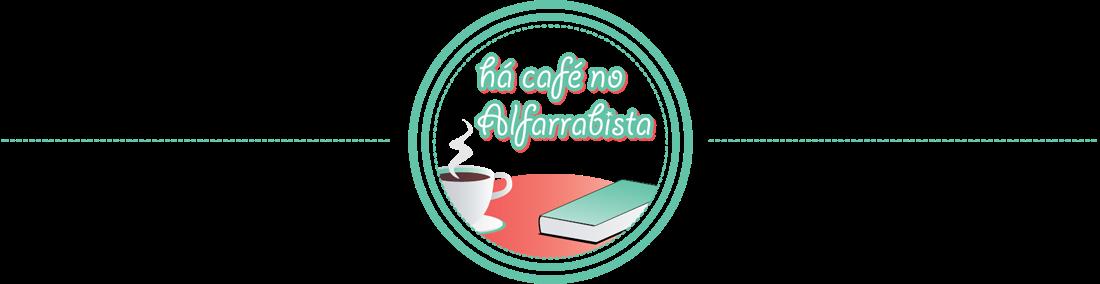 Há Café no Alfarrabista!
