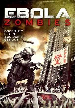 مشاهدة فيلم الرعب Ebola Zombies 2015 اون لاين مباشر