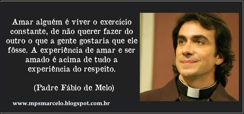 Mensagens do Padre Fabio de Melo
