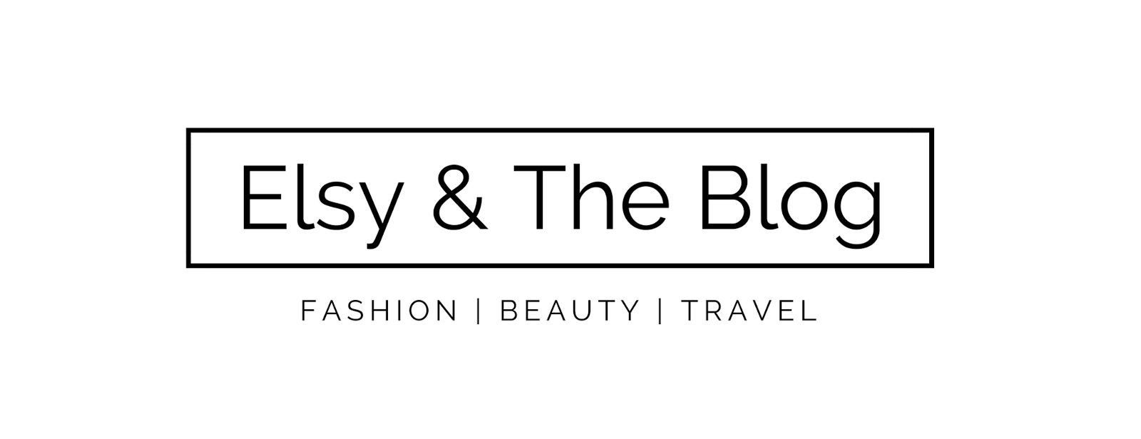 Elsy & The Blog | Personal Style & Beauty Blog