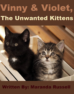 Vinny & Violet, The Unwanted Kittens by Maranda Russell