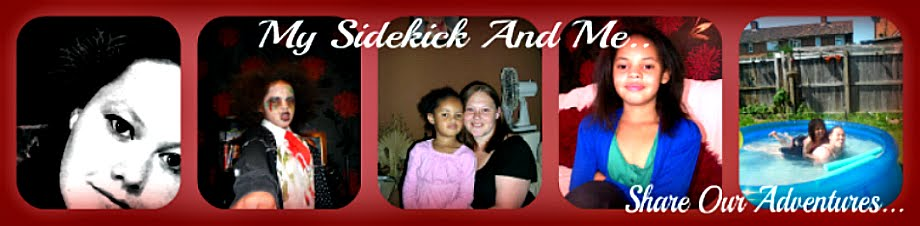 My Sidekick And Me..