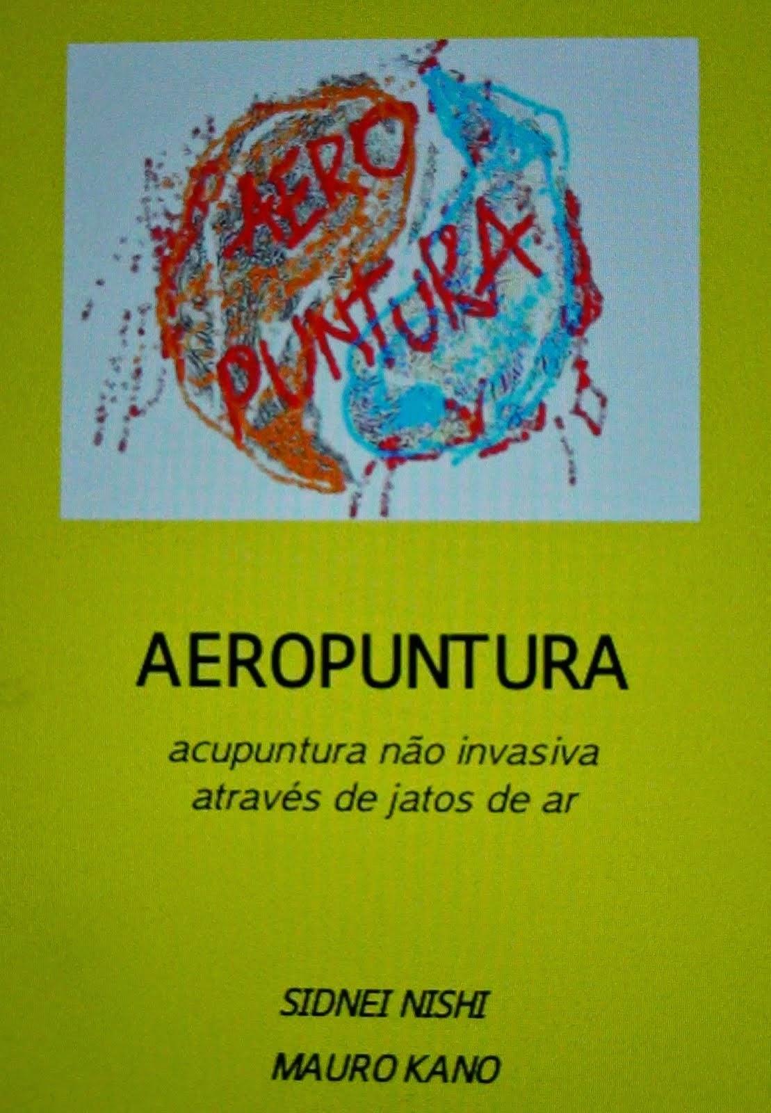 """lançamento...livro """"AEROPUNTURA"""""""