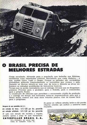Propaganda da Caterpillar nos anos 50 que denunciava as condições ruins das estradas daquela época.
