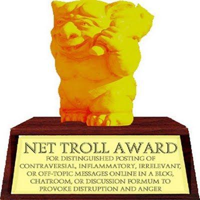 Net+Troll+Award+Online+Internet+Forum art sci what internet trolls look like