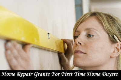 Home Repair Grants For First Time Home Buyers