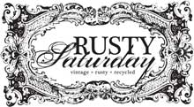 Visit my space at Rusty Saturday!! Click the image for directions!