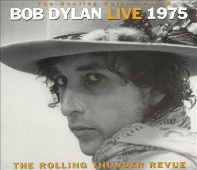 bootleg-series-vol-5-bob-dylan-live-1975-the-rolling-thunder-revue.jpg