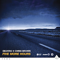 DEORRO X CHRIS BROWN - FIVE MORE HOURS