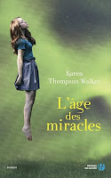 L'âge des miracles, de Karen Thompson Walker