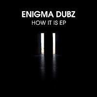 Enigma Dubz How It Is EP Four40 Records