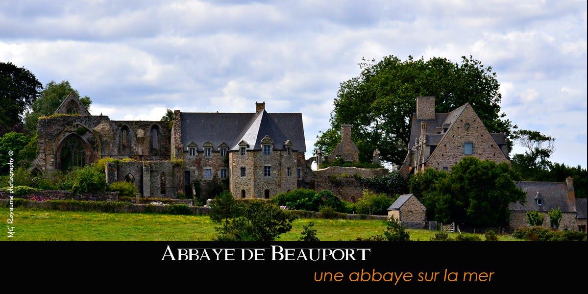 Beauport - Une Abbaye sur la Mer