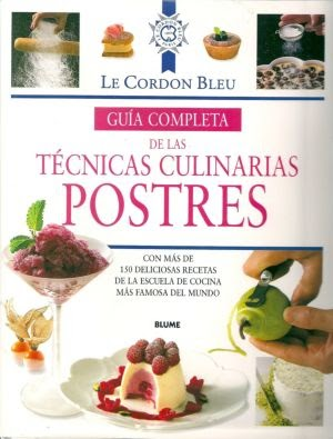 Te presto un libro le cordon bleu guia completa de las for Manual tecnicas culinarias